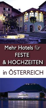 Hotels für Feste & Hochzeiten in Österreich